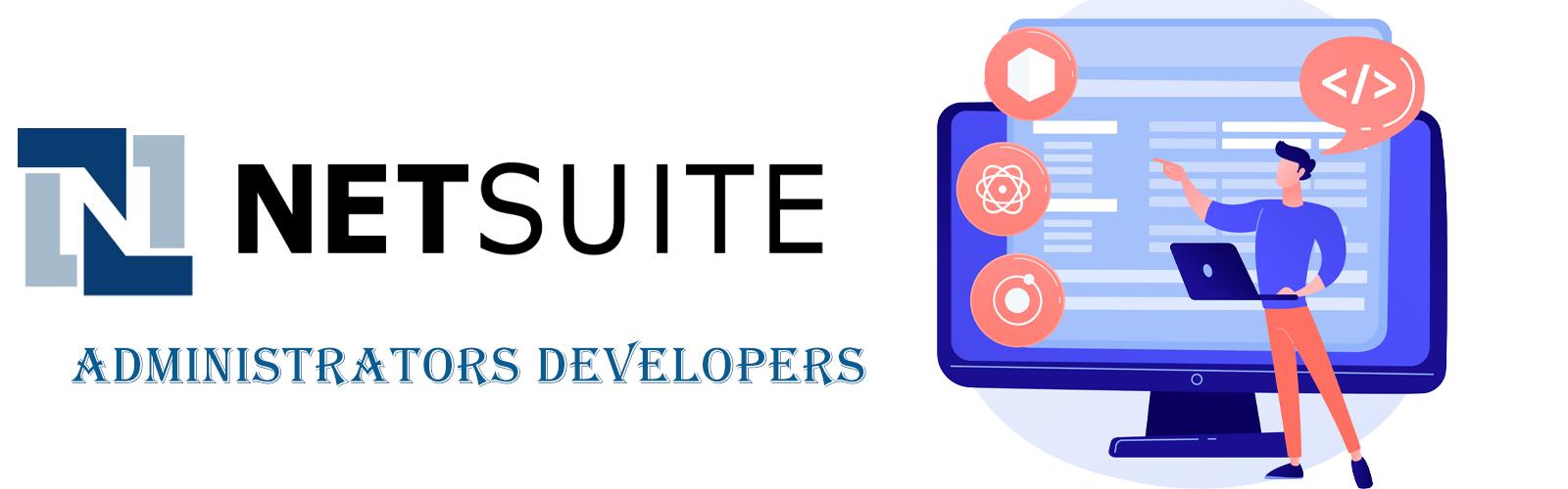 Netsuite Administrators Developers